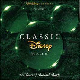 Classic Disney :60 Years Of Musical Magic VOL III 1970 Disney