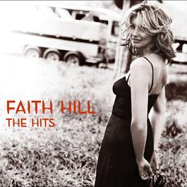 The Hits 2007 Faith Hill