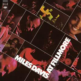 Miles Davis At Fillmore: Live At The Fillmore East 1997 Miles Davis