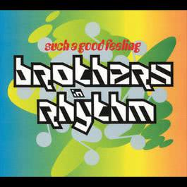 Such A Good Feeling 1991 Brothers In Rhythm