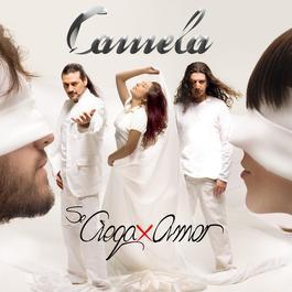 Se Ciega Por Amor 2006 Camela