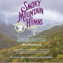 Smoky Mountain Hymns, Vol. 2 2010 Studio Musicians