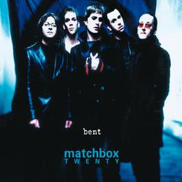 Bent 2000 Matchbox Twenty