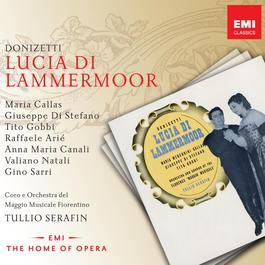 Donizetti: Lucia di Lammermoor 2004 Maria Callas