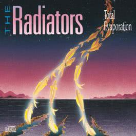 Total Evaporation 1991 The Radiators