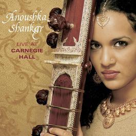 Live At Carnegie Hall 2001 Anoushka Shankar