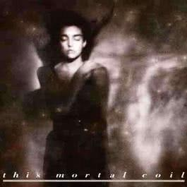 Late Night Tales: Trentemøller 1984 This Mortal Coil