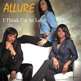I Think I'm In Love 2007 Allure