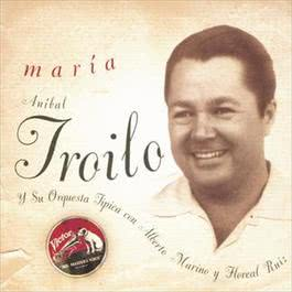 Maria 2010 Anibal Troilo