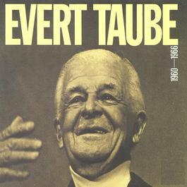 Evert Taube 1960 - 1966 1960 Evert Taube