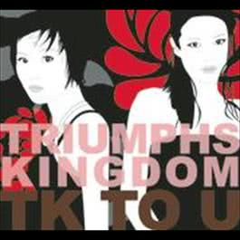 TK to U 2014 Triumphs Kingdom