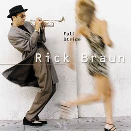 Full Stride 2010 Rick Braun