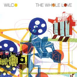 The Whole Love (Deluxe Edition) 2013 Wilco