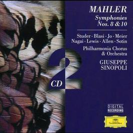 Mahler: Symphonies Nos. 10 & 8 1998 Giuseppe Sinopoli; Philharmonia Orchestra