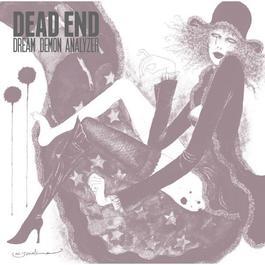 Dream Demon Analyzer 2012 DEAD END