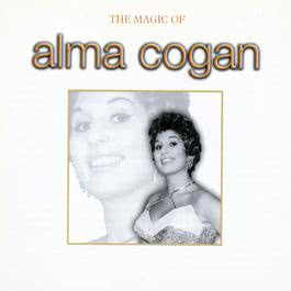 The Magic Of Alma Cogan 2003 Alma Cogan