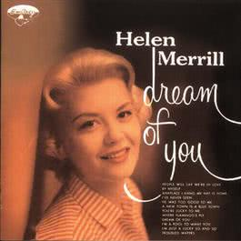Dream Of You 1956 Helen Merrill