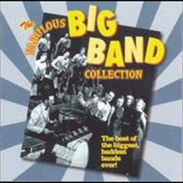 The Fabulous Big Band Collection - More Fabulous Big Band 2008 Various Artists