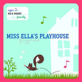 Miss Ella's Playhouse 2009 Ella Fitzgerald