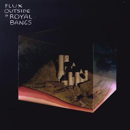 Flux Outside 2011 Royal Bangs