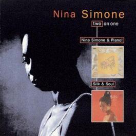 Nina Simone & Piano/Silk & Soul 1996 Nina Simone
