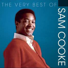 The Very Best Of... 2011 Sam Cooke