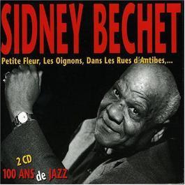 100 Ans De Jazz 1999 Sidney Bechet