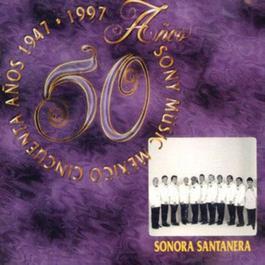 50 Anos Sony Music Mexico 2011 Sonora Santanera