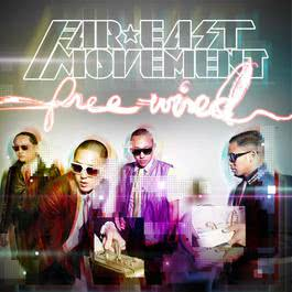 Free Wired 2010 Far East Movement