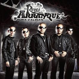 Pura Calidad (Deluxe Edition) 2011 Los Reyes De Arranque