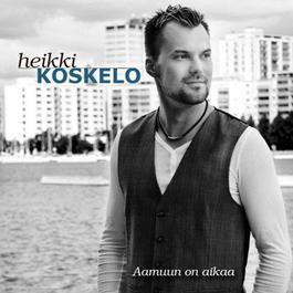 Aamuun On Aikaa 2012 Heikki Koskelo