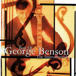 Best Of George Benson: The Instrumentals 2010 George Benson
