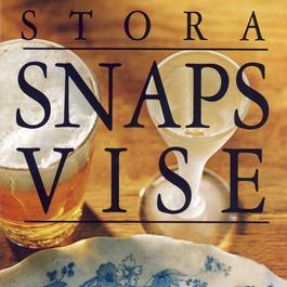 Stora snapsvise - 99 snapsvisor - för jul, midsommar & kräftskiva 2010 Various Artists