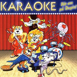 Karaoke För Oss På Dagis 2006 Uffe Brjesson& Rey-Ove Karln