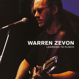 Learning To Flinch 2008 Warren Zevon