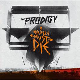 Invaders Must Die 2009 The Prodigy
