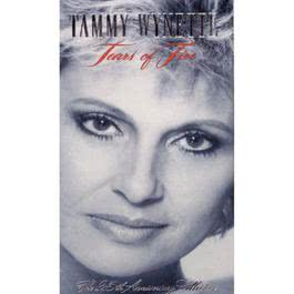 Tears Of Fire: The 25th Anniversary Collection 1992 Tammy Wynette
