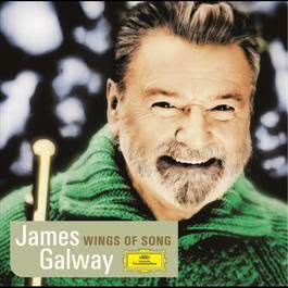 James Galway - Wings of Song 2004 James Galway; London Symphony Orchestra; Klauspeter Seibel