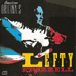 American Originals 1990 Lefty Frizzell