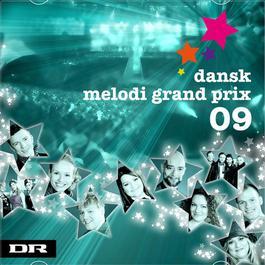 Dansk Melodi Grand Prix 2009 2011 Various Artists