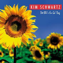 Det Bli'r En Go' Dag 2006 Kim Schwartz