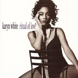 Ritual of Love 1991 Karyn White