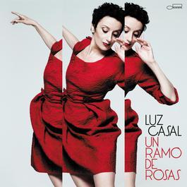 Un Ramo De Rosas 2011 Luz Casal