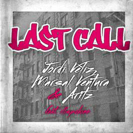 Last Call [feat. Ill Spokinn] 2008 Chopin----[replace by 16381]
