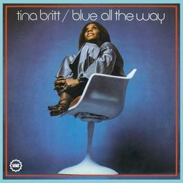 Blue All The Way 2006 Tina Britt