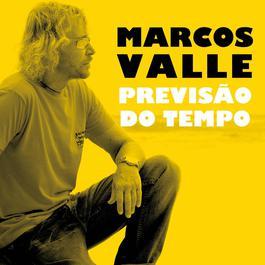 Previsão Do Tempo 2010 Marcos Valle