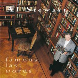 Famous Last Words 2006 Al Stewart