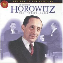 Artists Of The Century  Vladimir Horowitz 1970 Vladimir Horowitz