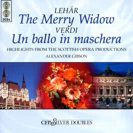 Merry Widow/Un Ballo In Maschera 2003 Alexander Gibson