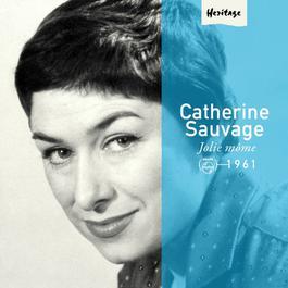 Heritage - Jolie Môme - Philips (1961) 2008 Catherine Sauvage